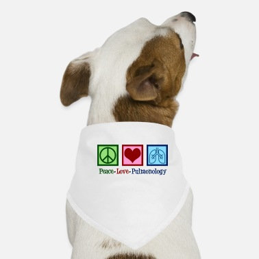 Love Peace Love Pulmonology - Dog Bandana