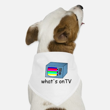 Tv TV TV with disturbance - Dog Bandana