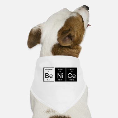 Nice Nice - Be Nice - Dog Bandana