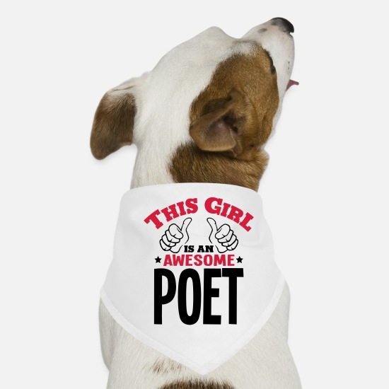 Awesome Bandanas - this girl is an awesome poet 2col - Dog Bandana white