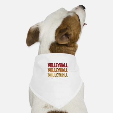 Volleyball Volleyball Volleyball Volleyball - Dog Bandana