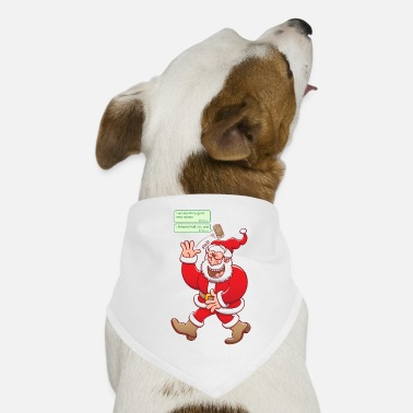 Fake Underwear Santa laughs fake texts of good behavior - Dog Bandana