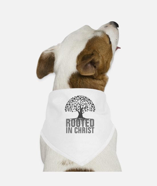 Quote Bandanas - Rooted In Christ - Christian Quotes - Dog Bandana white