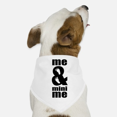 Me me and me - Dog Bandana