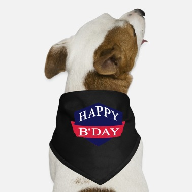 Happy Birthday happy birthday - Bandana pour chien