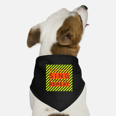Stage Fright Panic - Sing - Applause - Repeat (duotone) - Dog Bandana