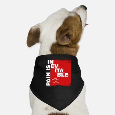 Pain pain - Dog Bandana