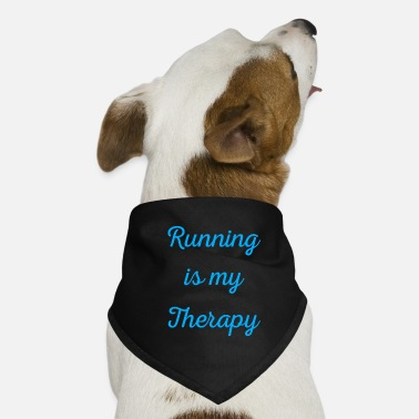 Renner Running is my therapy saying gift - Dog Bandana