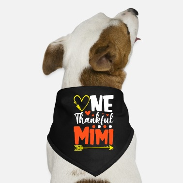 Thankful One Thankful Mimi Funny Thanksgiving - Dog Bandana