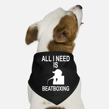 EVERYTHING I NEED IS BEATBOXING - Dog Bandana