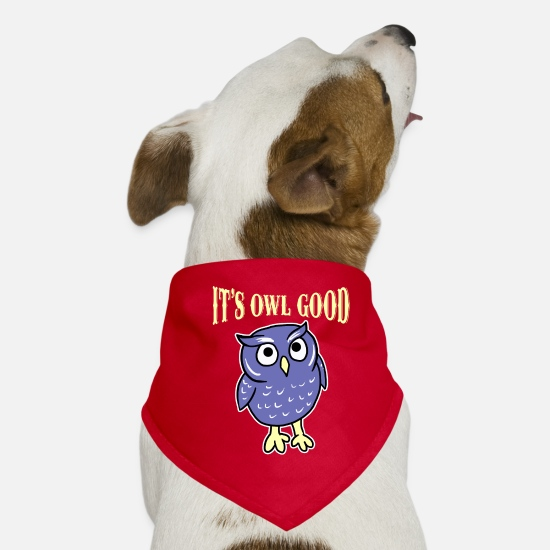 Lover Bandanas - It's Owl Good Nocturnal Birds Of Prey Lover Humor - Dog Bandana red