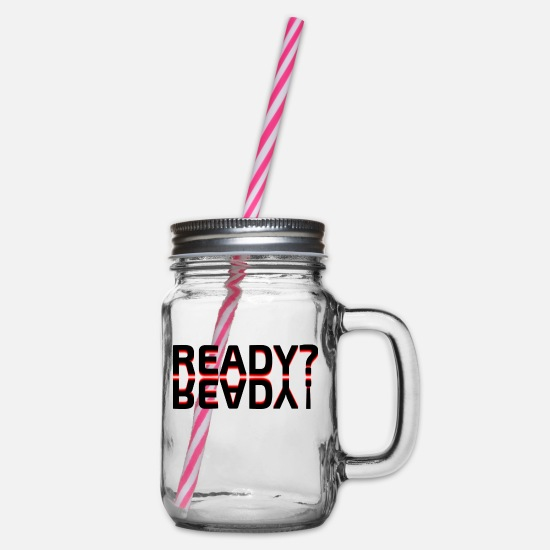 Gift Idea Mugs & Drinkware - READY? READY! - Glass jar with handle and screw cap clear