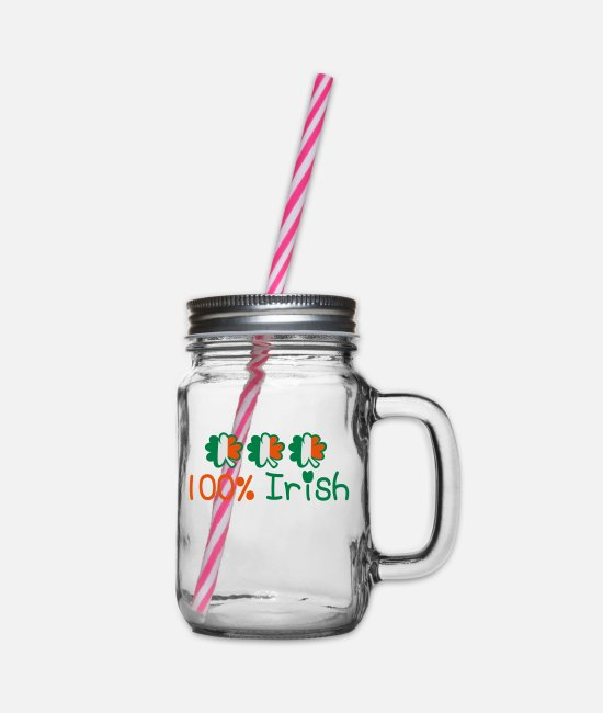 I Want To Marry Irish I Want To Have A Irish Girlfriend Irish Boyfriend Irish Husband Irish Wife Iri Mugs & Drinkware - ♥ټ☘Kiss Me I'm 100% Irish-Irish Rule☘ټ♥ - Glass jar with handle and screw cap clear