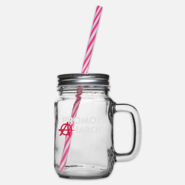 Wing I Promote Anarchy! - Glass jar with handle and screw cap