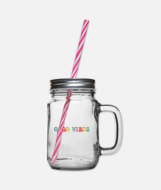 Hipster Mugs & Drinkware - Colorful phrase Good Vibes positive happy - Glass jar with handle and screw cap clear