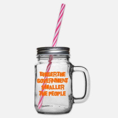 Government Bigger the government - Glass jar with handle and screw cap