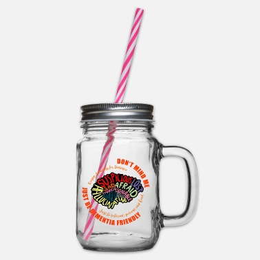 Mixed Dementia Just Be Dementia Friendly - Glass jar with handle and screw cap