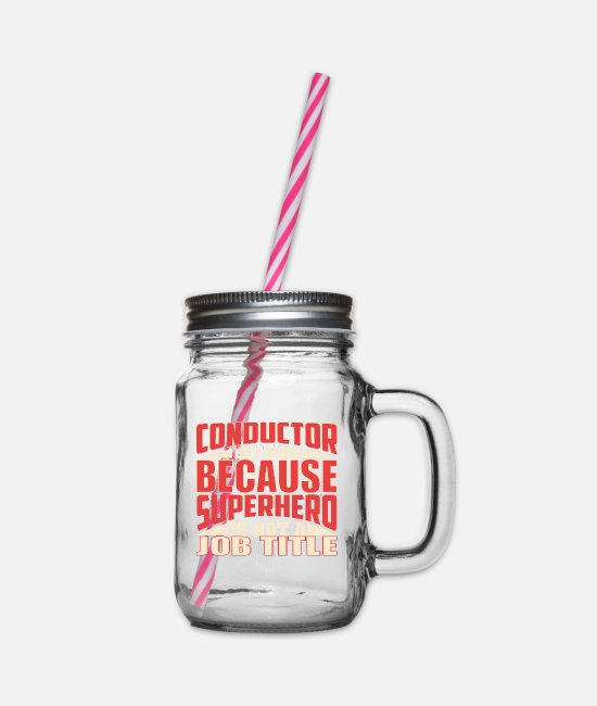 Conductor Mugs & Drinkware - Conductor Superhero - Glass jar with handle and screw cap clear