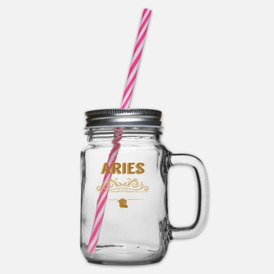 Birthday Mugs & Drinkware - Aries Hated By Many Wanted By Plenty Disliked By - Glass jar with handle and screw cap clear