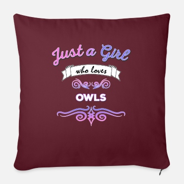 Who Loves Owls Just a Girl who Loves Owls - Sofa pillow with filling 45cm x 45cm