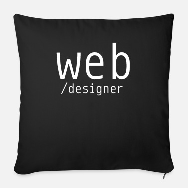 Web Designer Web designer - Sofa pillow with filling 45cm x 45cm