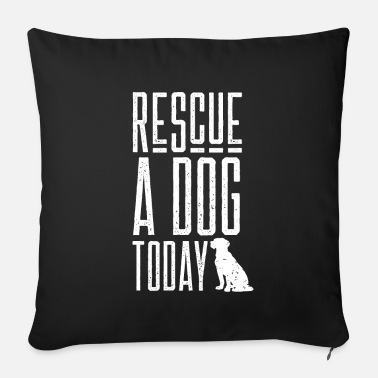 Street Dog Rescuer Dog rescue dogs street dogs rescuers - Sofa pillow with filling 45cm x 45cm