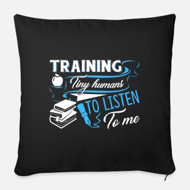 Training Teacher Training Tiny Humans - Sofa pillow with filling 45cm x 45cm