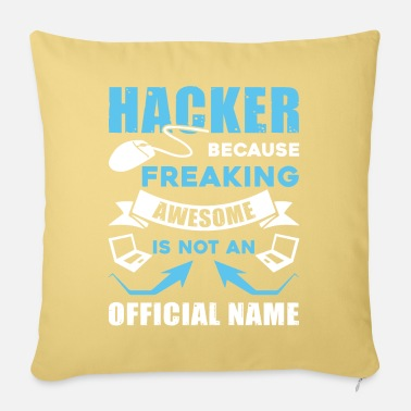 Hacker Hacker Awesome Hacker - Sofa pillow with filling 45cm x 45cm