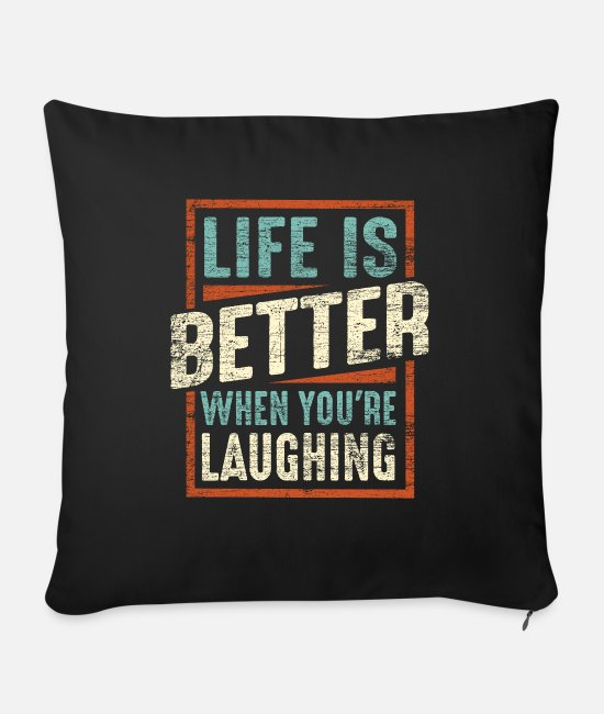 Motivation Pillow Cases - Laughter motto saying - Sofa pillow with filling 45cm x 45cm black