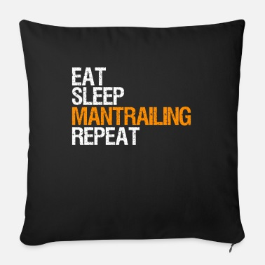 Man Trailer Mantrailing eat sleep repeat - Sofa pillow with filling 45cm x 45cm