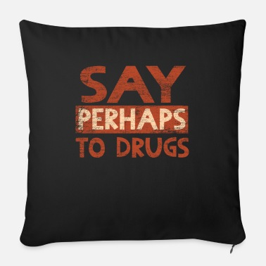 Drug Drugs - Sofa pillow with filling 45cm x 45cm
