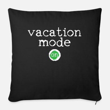 Vacation Vacation vacation summer vacation beach vacation - Sofa pillow with filling 45cm x 45cm