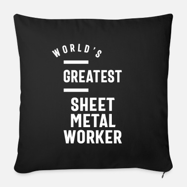 Sheet Metal Worker Sheet Metal Worker Job Title Gift - Sofa pillow with filling 45cm x 45cm