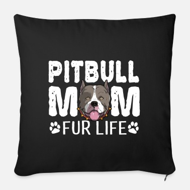 American American Pitbull Mom For Life Dog Pun - Sofa pillow with filling 45cm x 45cm