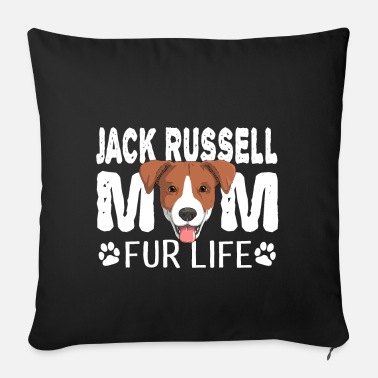Dog Lover Jack Russell Mom For Life Dog Pun - Sofa pillow with filling 45cm x 45cm