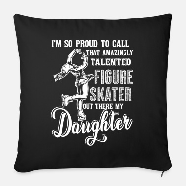 Figure Of Speech Figure Skating Figure Skating Daughter - Sofa pillow with filling 45cm x 45cm