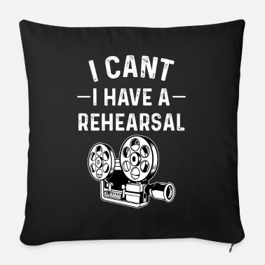 Rehearsal Rehearsals acting actors - Sofa pillow with filling 45cm x 45cm