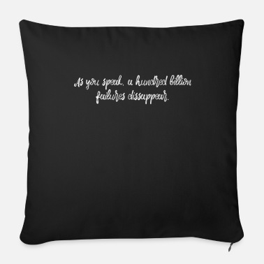 Father's Day as you speak a hundred billion failures dissappear - Sofa pillow with filling 45cm x 45cm