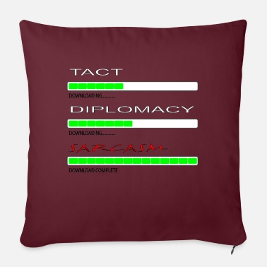 Tact Tact and Diplomacy - Sofa pillow with filling 45cm x 45cm