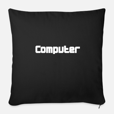 Computer Computer Computer Computer Computer Computer Compu - Sofa pillow with filling 45cm x 45cm