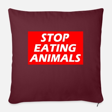 STOP EATING ANIMALS - Sofa pillow with filling 45cm x 45cm