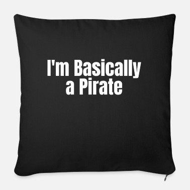 Nautical PIRATE: I'm basically a Pirate - Sofa pillow with filling 45cm x 45cm