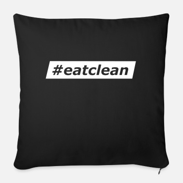 Hashtag Eat Clean - Sofa pillow with filling 45cm x 45cm