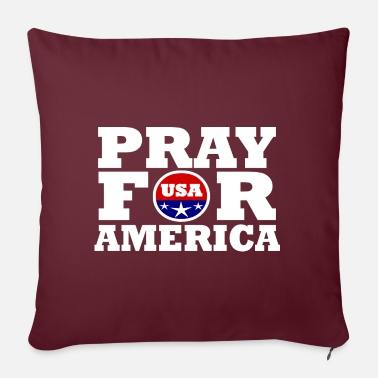 America America / Pray For America - Sofa pillow with filling 45cm x 45cm