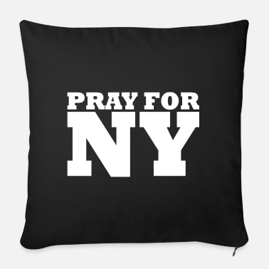 New York New York / Pray For New York - Sofa pillow with filling 45cm x 45cm