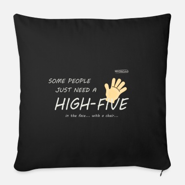 Moron Some people just need a high five - Sofa pillow with filling 45cm x 45cm