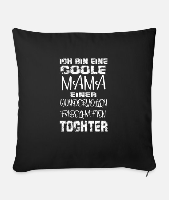 Mummy Pillow Cases - Cool Mom Daughter Gift Idea Mother's Day - Sofa pillow with filling 45cm x 45cm black