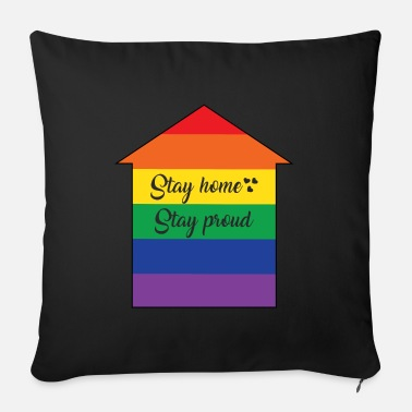 Rainbow Flag Stay home Stay proud. Gay Rainbow Home - Sofa pillow with filling 45cm x 45cm