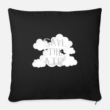 Air Air - Save the air - Sofa pillow with filling 45cm x 45cm