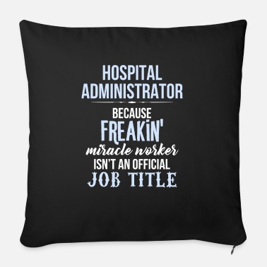 Hospital Hospital Administrator - Hospital Administrator - Sofa pillow with filling 45cm x 45cm